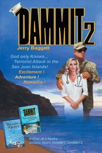 Jerry Baggetts front cover of his Dammit 2 Novel. Now Available at Amazon.